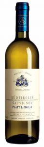 Erbhof Unterganzner Platt & Pignat Sauvignon Blanc Südtirol DOC